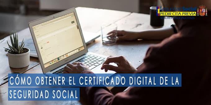 Cómo obtener el certificado digital de la seguridad social