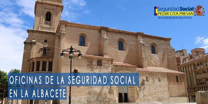 oficina seguridad social Albacete