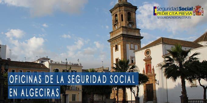 oficina seguridad social Algeciras