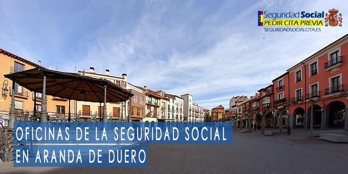 oficina seguridad social Aranda de Duero