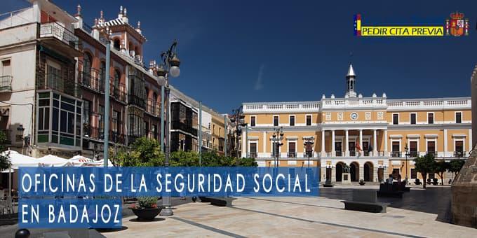oficina seguridad social Badajoz