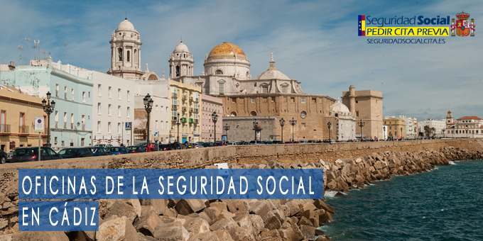 oficina seguridad social Cádiz