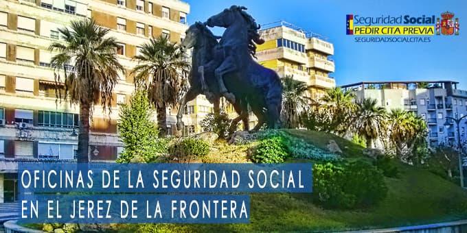 oficina seguridad social Jerez de la Frontera