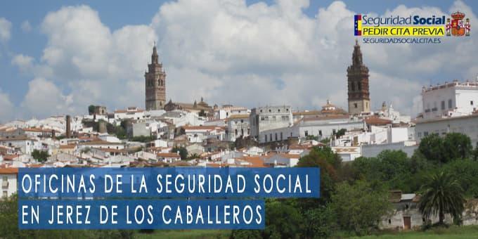oficina seguridad social Jerez de los Caballeros