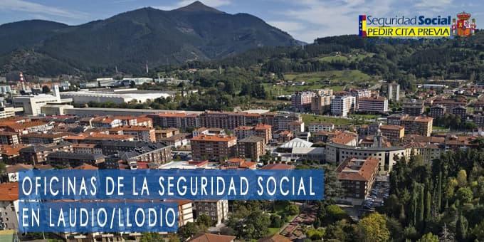 oficina seguridad social Laudio-Llodio