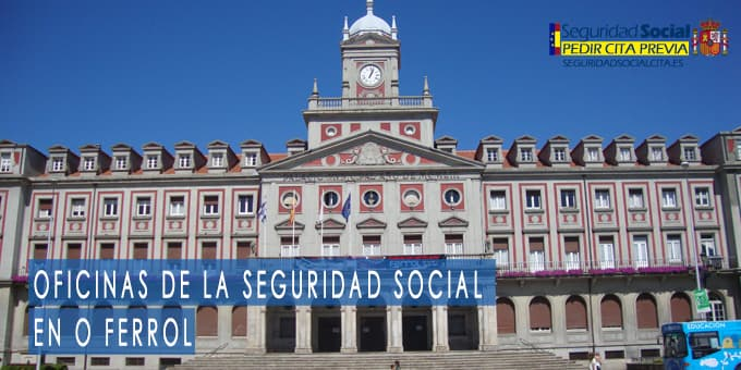 oficina seguridad social O Ferrol