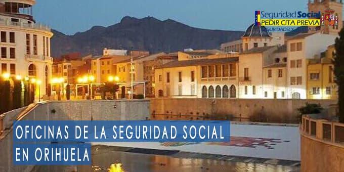 oficina seguridad social Orihuela