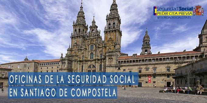 oficina seguridad social Santiago de Compostela