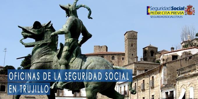 oficina seguridad social Trujillo