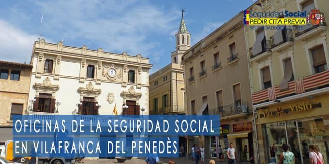 oficina seguridad social Vilafranca del Penedès