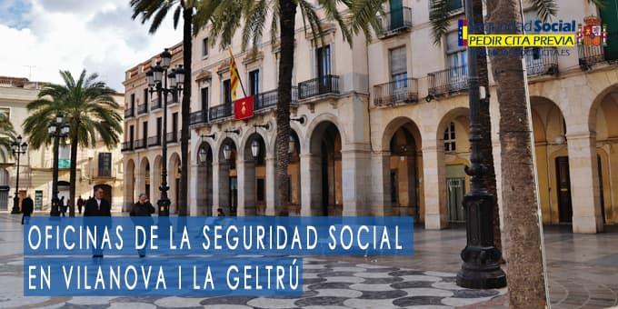 oficina seguridad social Vilanova i La Geltrú
