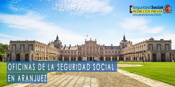 oficina seguridad social Aranjuez