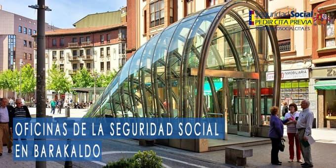 oficina seguridad social Barakaldo