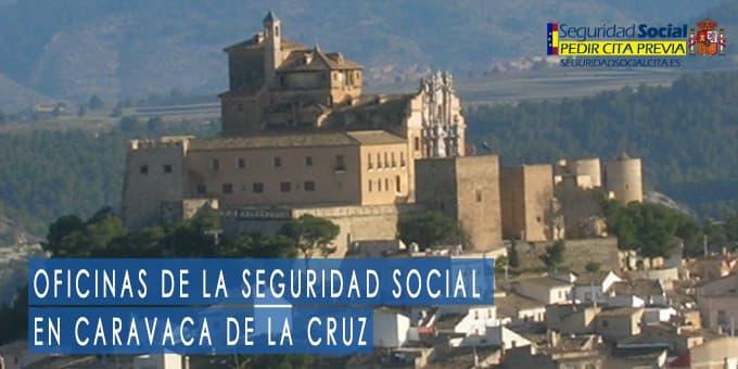 oficina seguridad social Caravaca de la Cruz
