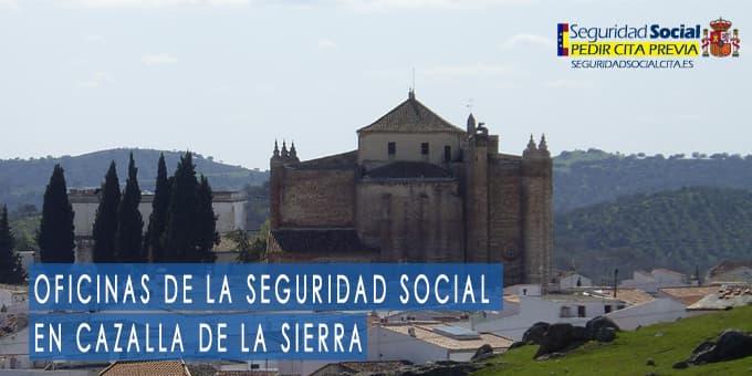 oficina seguridad social Cazalla de la Sierra