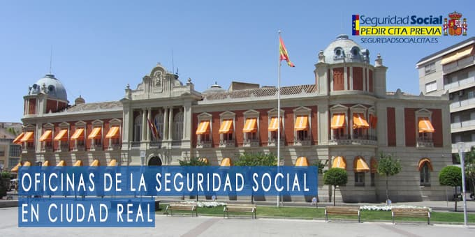 oficina seguridad social Ciudad Real