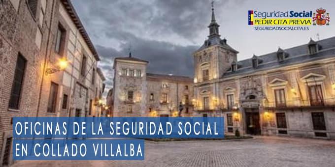 oficina seguridad social Collado Villalba