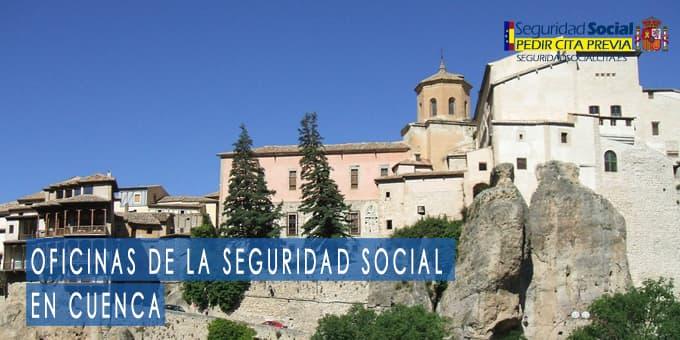 oficina seguridad social Cuenca