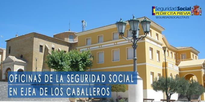 oficina seguridad social Ejea de los Caballeros