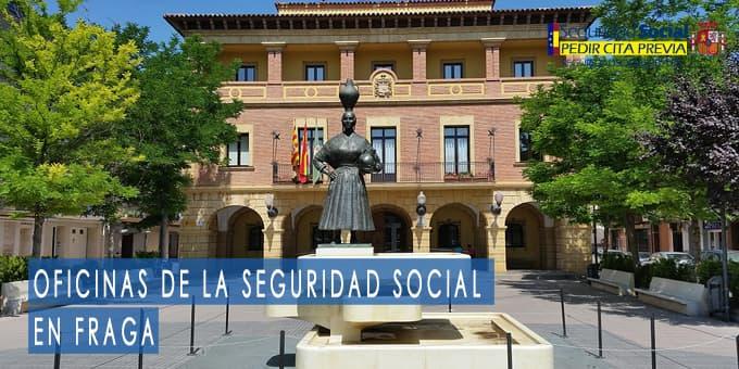 oficina seguridad social Fraga