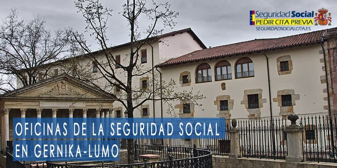 oficina seguridad social Gernika-Lumo
