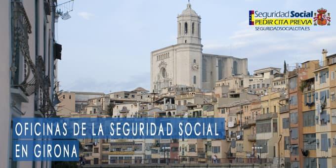 oficina seguridad social Girona