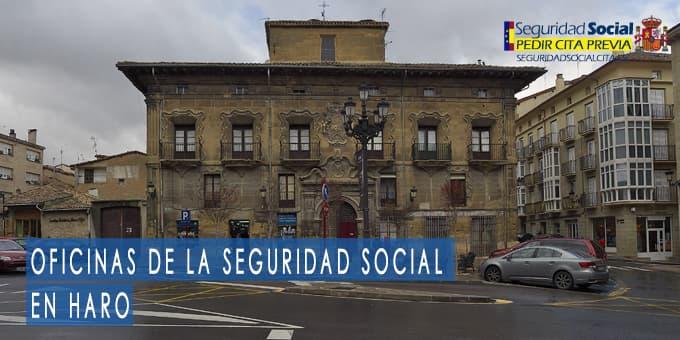 oficina seguridad social Haro