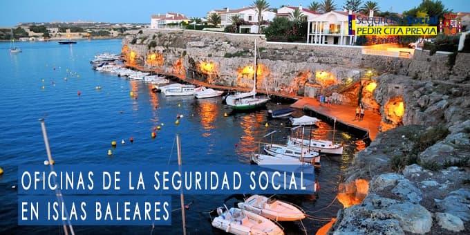 oficina seguridad social Islas Baleares