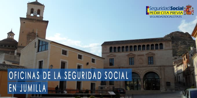 oficina seguridad social Jumilla