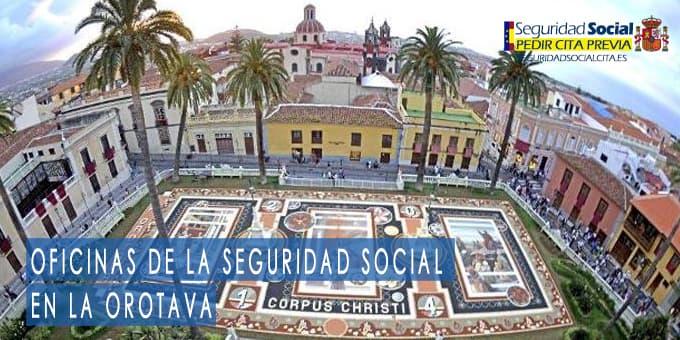 oficina seguridad social La Orotava