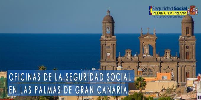 oficina seguridad social Las Palmas de Gran Canaria