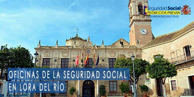 oficina seguridad social Lora del Río