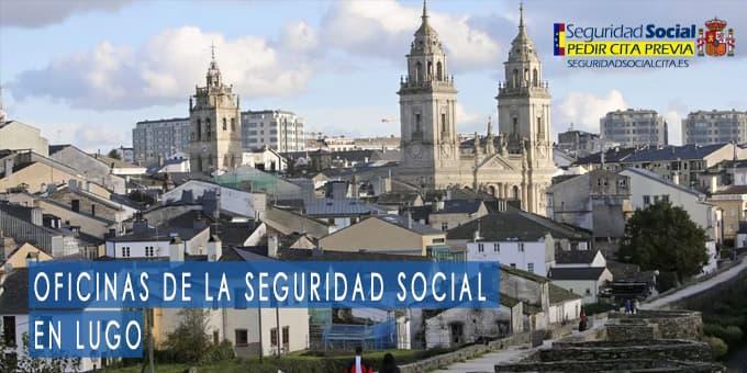 oficina seguridad social Lugo