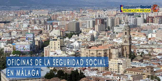 oficina seguridad social Málaga