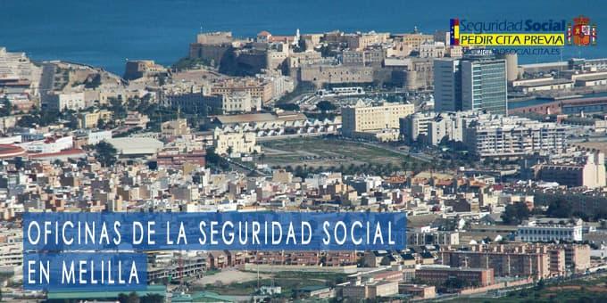oficina seguridad social Melilla