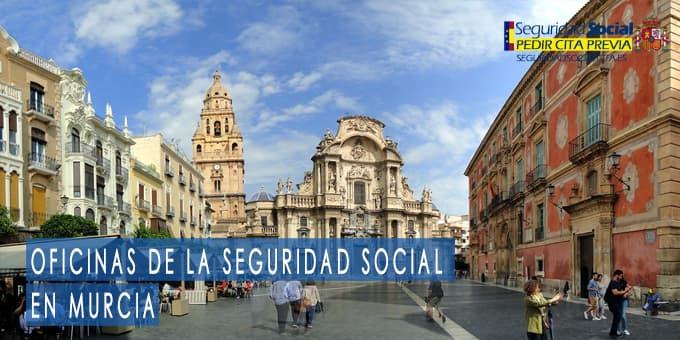 oficina seguridad social Murcia