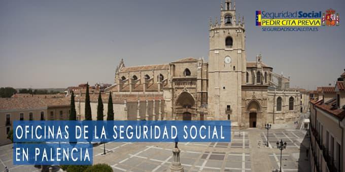 oficina seguridad social Palencia