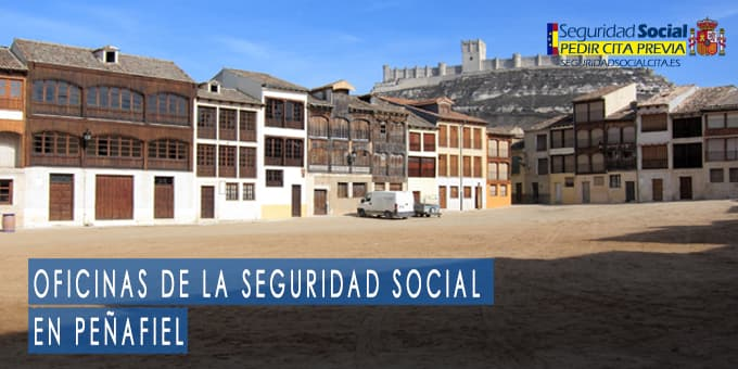 oficina seguridad social Peñafiel