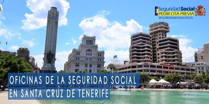oficina seguridad social Santa Cruz de Tenerife