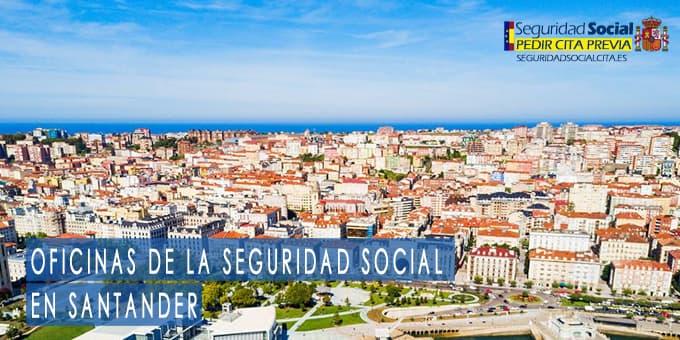 oficina seguridad social Santander
