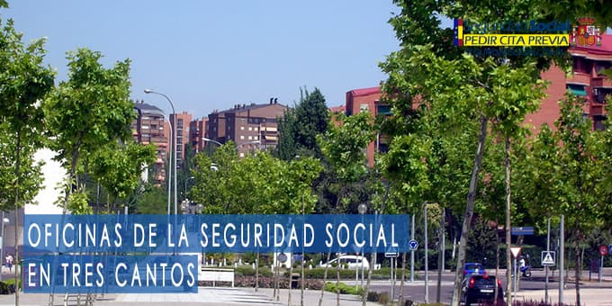 oficina seguridad social Tres Cantos