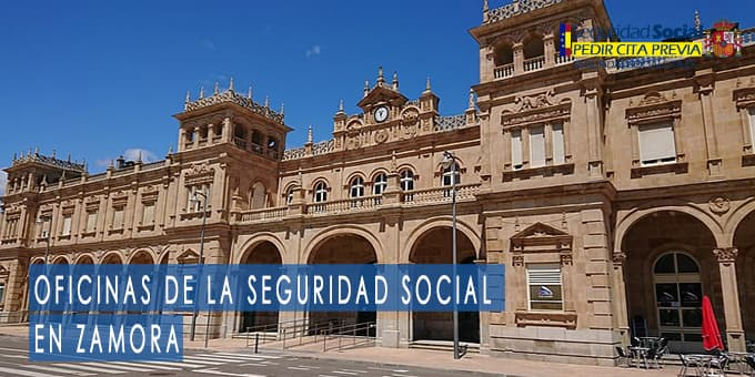 oficina seguridad social a Zamora