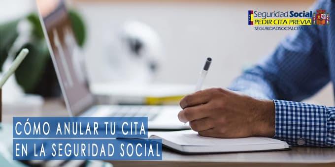 Cómo anular la cita de la Seguridad Social